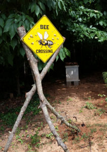 Our 'Bee Crossing' Sign that alerts the bees where to cross.